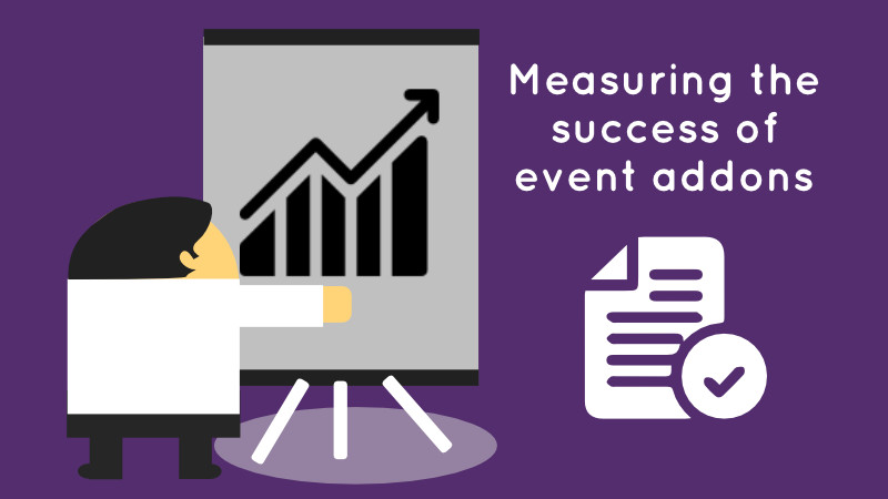 Measuring the success of event addons graphic